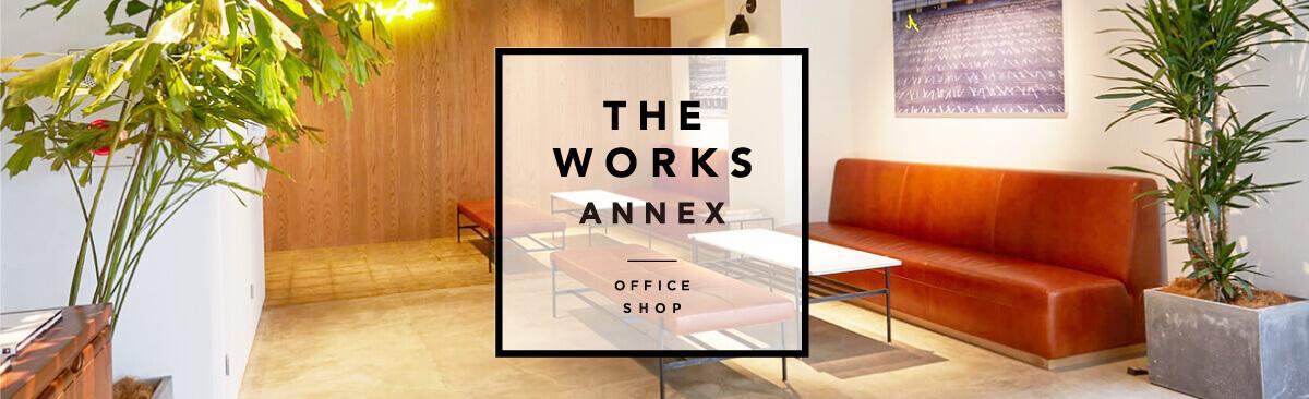 THE WORKS ANNEX